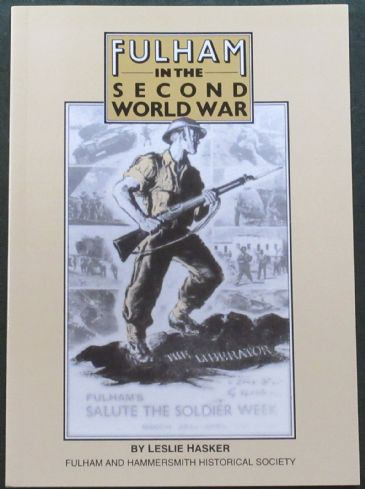 Fulham in the Second World War, by Leslie Hasker